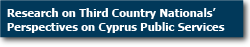 Research on Third Country Nationals' views on Cyprus Public Services