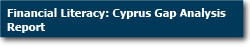 Financial Literacy: Cyprus Gap Analysis Report